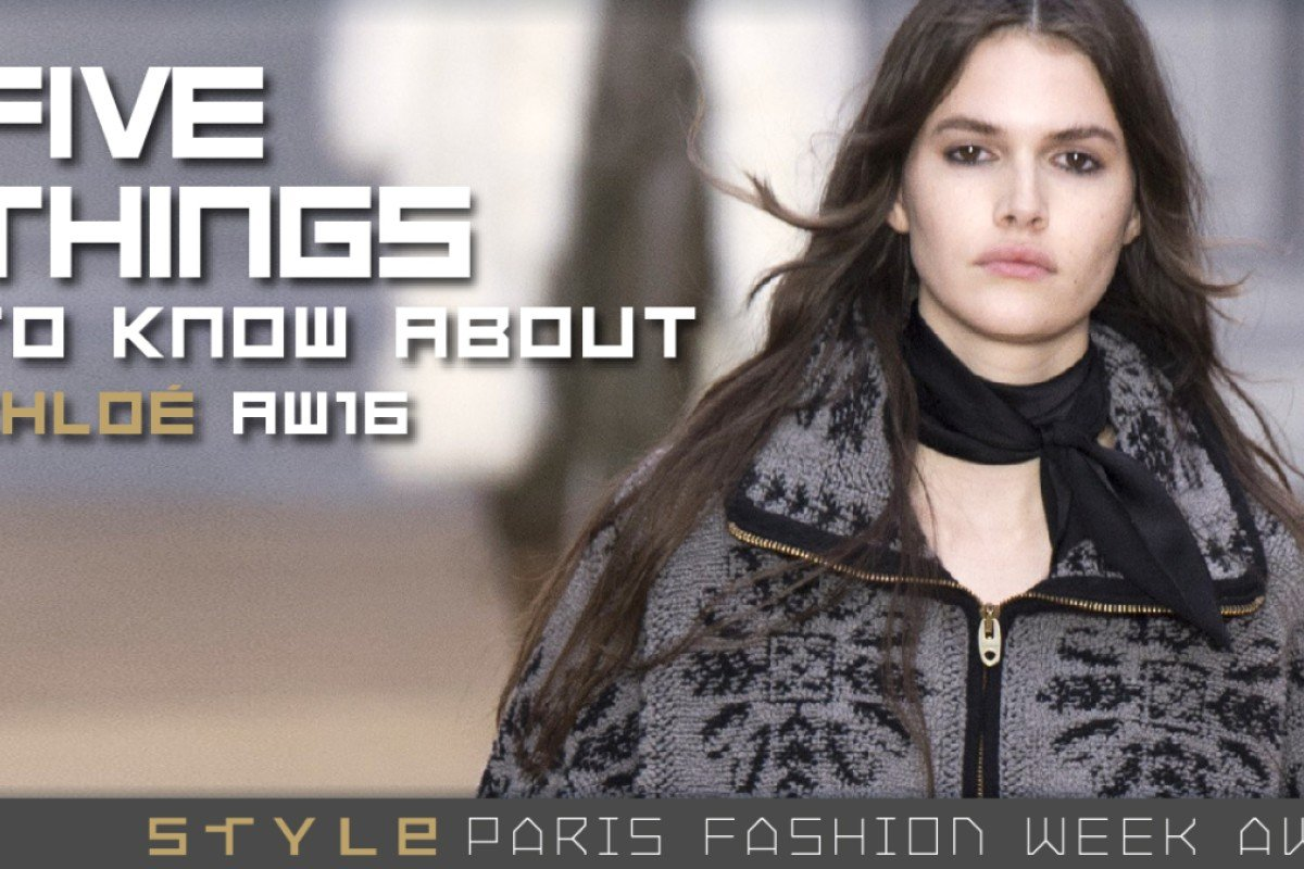 f55d0437c56b 5 Things To Know About Chloé AW16