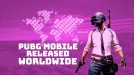 PlayerUnknown's Battlegrounds for smartphones now available around the world