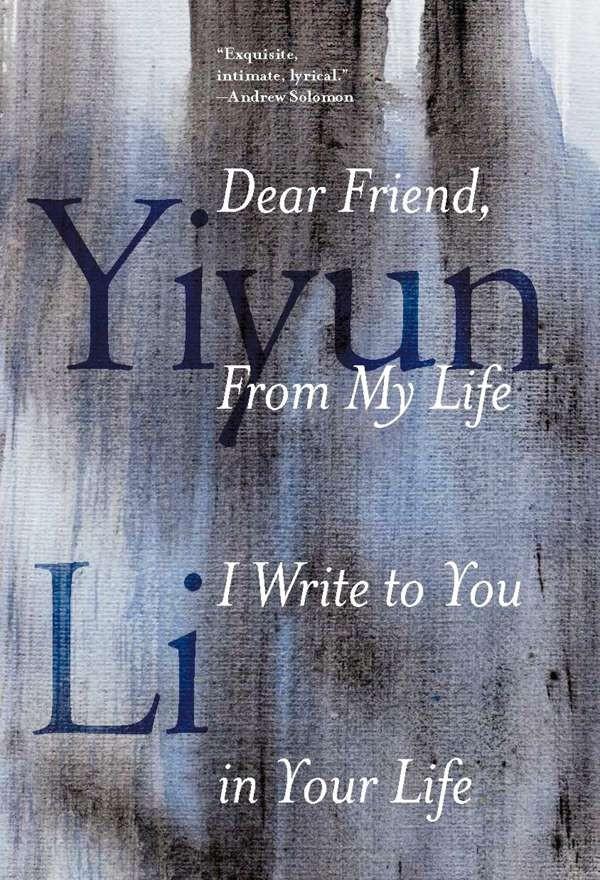 Author Yiyun Li S Dear Friend A Remarkable Feat Of Prose And