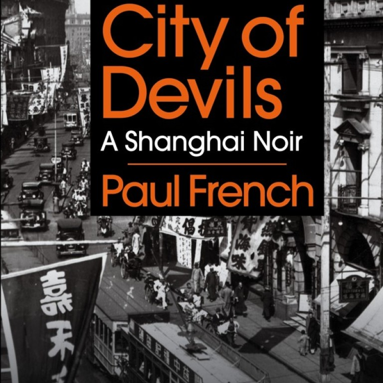 Sin city: book exposes gritty underbelly of 1930s Shanghai