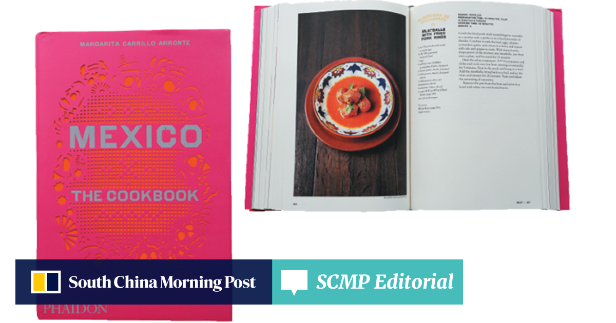 Mexico: The Cookbook' takes you beyond the burrito | South