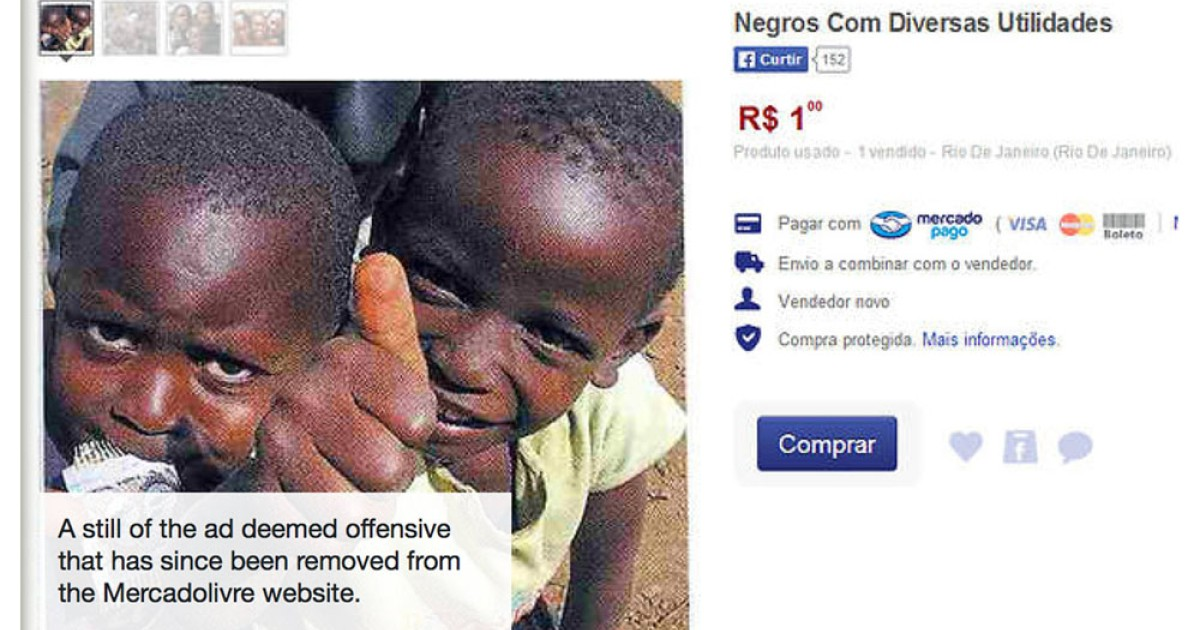 fb39174b332a Online ad in Brazil offering  blacks for sale for one real  sparks outrage